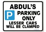 ABDUL'S Personalised Gift |Unique Present for Him | Parking Sign - Size Large - Metal faced